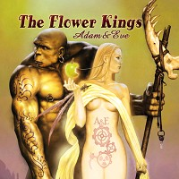 "The Flower Kings ""Adam & Eve"