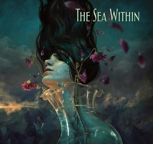 "THE SEA WITHIN 2CD ""Pre Order Now, release date 22nd of June"""