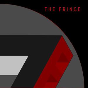 """The Fringe """"The Fringe"""""""