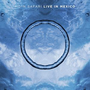 Moon Safari Live in Mexico 2CD